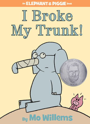 I Broke My Trunk! - Willems, Mo