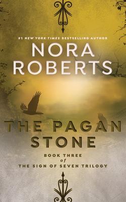 The Pagan Stone - Roberts, Nora, and Miller, Dan John (Read by)