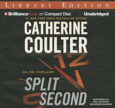 Split Second - Coulter, Catherine, and Costanzo, Paul (Performed by), and Raudman, Renee (Performed by)
