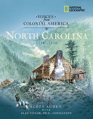 Voices from Colonial America: North Carolina: 1524-1776 - Cannavale, Matthew C, and Griffin, Patrick
