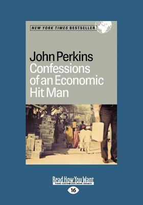 Confessions of an Economic Hit Man - Perkins, John