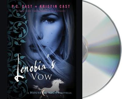 Lenobia's Vow: A House of Night Novella - Cast, P C, and Cast, Kristin, and Davies, Caitlin (Read by)