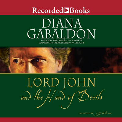 Lord John and the Hand of Devils - Gabaldon, Diana, and Woodman, Jeff (Narrator)