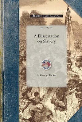 Dissertation on Slavery - Tucker, St George