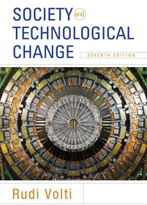 Society and Technological Change - Volti, Rudi