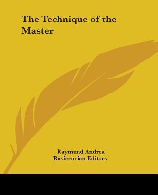 The Technique of the Master - Andrea, Raymund
