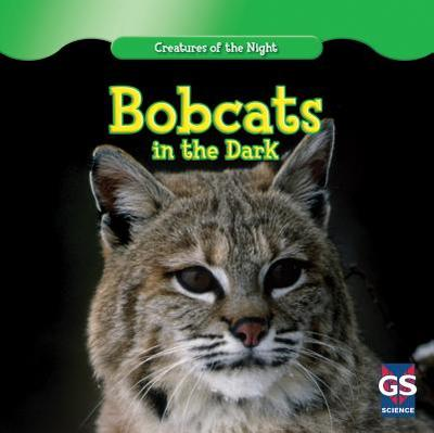 Bobcats in the Dark - Shea, Therese M