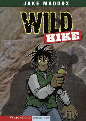 Wild Hike - Maddox, Jake, and Kreie, Chris (Text by)