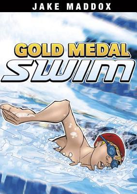 Gold Medal Swim - Maddox, Jake, and Troupe, Thomas Kingsley (Designer)