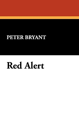 Red Alert - Bryant, Peter