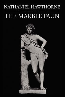 The Marble Faun - Hawthorne, Nathaniel, and Lathrop, George Parsons (Introduction by)