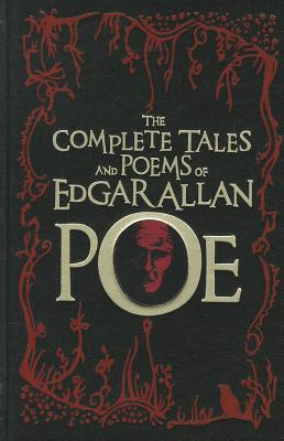 The Complete Tales and Poems of Edgar Allan Poe - Poe, Edgar Allan, and Sova, Dawn B. (Introduction by)