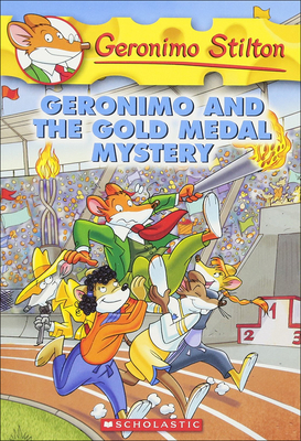 Geronimo and the Gold Medal Mystery - Stilton, Geronimo