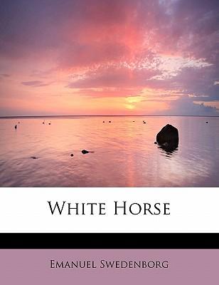 White Horse - Swedenborg, Emanuel
