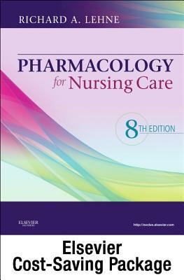 Pharmacology for Nursing Care - Lehne, Richard A