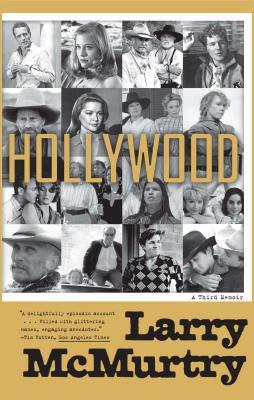 Hollywood: A Third Memoir - McMurtry, Larry
