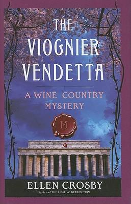 The Viognier Vendetta - Crosby, Ellen