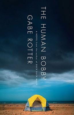 The Human Bobby - Rotter, Gabe