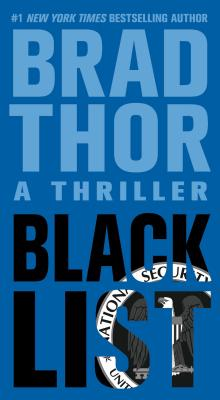 Black List: A Thriller - Thor, Brad