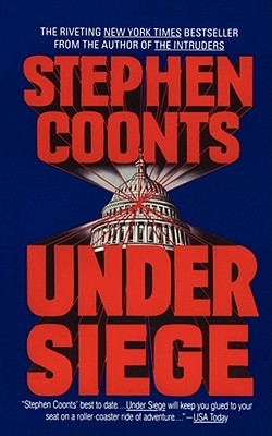 Under Siege - Coonts, Stephen, and Coonts, and McCarthy, Paul (Editor)