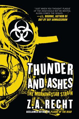 Thunder and Ashes: The Morning Strain - Recht, Z A