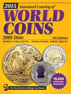 Standard Catalog of World Coins 2001-Date - Cuhaj, George S (Editor), and Michael, Thomas (Contributions by)