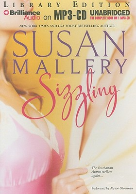 Sizzling - Mallery, Susan, and Silverman, Alyson (Performed by)