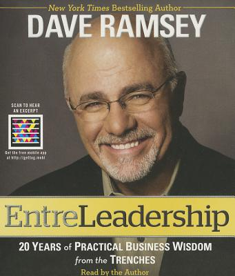 EntreLeadership: 20 Years of Practical Business Wisdom from the Trenches - Ramsey, Dave (Read by)