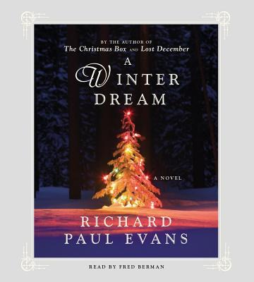 A Winter Dream - Evans, Richard Paul, and Berman, Fred (Read by)