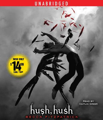 Hush, Hush - Fitzpatrick, Becca, and Greer, Caitlin (Read by)