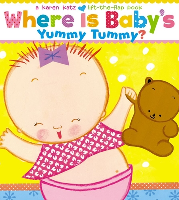Where Is Baby's Yummy Tummy? -