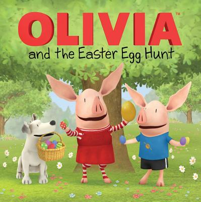 Olivia and the Easter Egg Hunt - Resnick, Patricia (Screenwriter), and Evans, Cordelia (Adapted by)