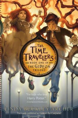 The Time Travelers - Buckley-Archer, Linda
