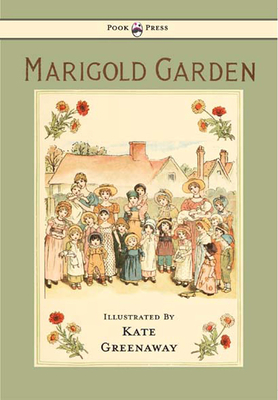 Marigold Garden: Pictures and Rhymes -