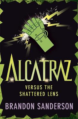 Alcatraz Versus the Shattered Lens - Sanderson, Brandon