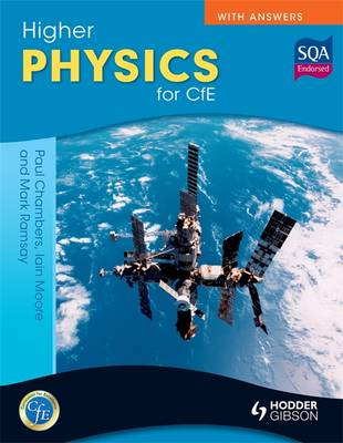 Higher Physics for CfE with Answers - Chambers, Paul, and Ramsay, Mark, and Moore, Ian