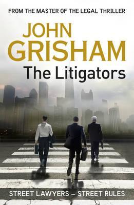 The Litigators - Grisham, John