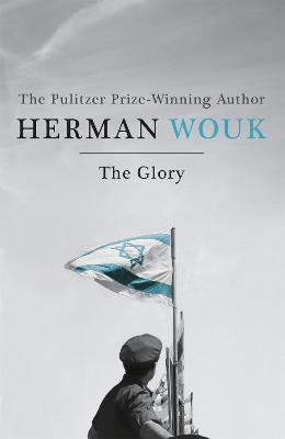 The Glory - Wouk, Herman
