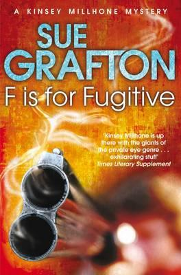 F is for Fugitive - Grafton, Sue