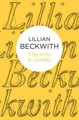 The Hills is Lonely - Beckwith, Lillian