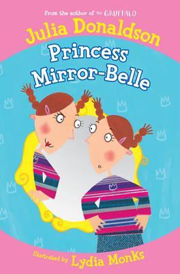 Princess Mirror-Belle - Donaldson, Julia