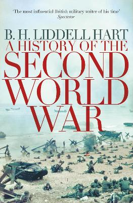 A History of the Second World War - Hart, B. H. Liddell