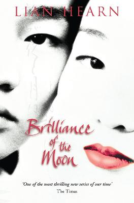 Brilliance of the Moon - Hearn, Lian