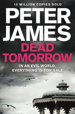 Dead Tomorrow - James, Peter