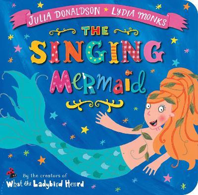 The Singing Mermaid - Donaldson, Julia
