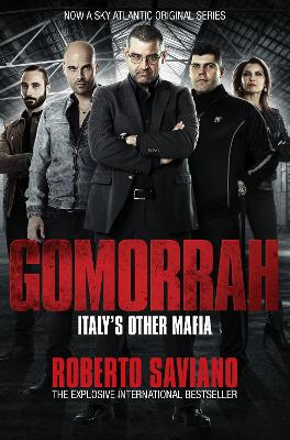 Gomorrah - Saviano, Roberto, and Jewiss, Virginia (Translated by)