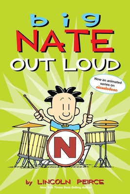 Big Nate Out Loud - Peirce, Lincoln