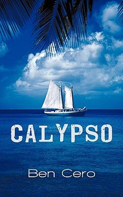 Calypso - Cero, Ben