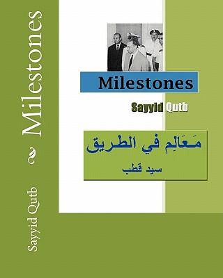 Milestones - Qutb, Sayyid