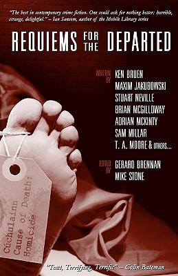 Requiems for the Departed - Bruen, Ken, and Jakubowski, Maxim, and Neville, Stuart